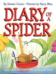 Diary of a Spider  -     By: Doreen Cronin     Illustrated By: Harry Bliss