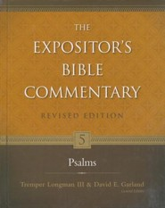 Psalms, Revised: The Expositor's Bible Commentary