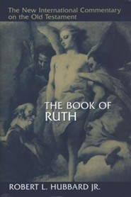 Book of Ruth: New International Commentary on the Old Testament (NICOT)