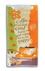 Coffee Is Proof That God Loves Me Spoon Rest