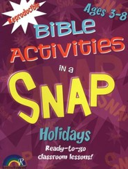 Bible Activities in a Snap: Holidays, Ages 3-8