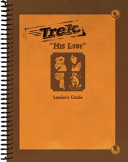 Trek 2: His Love, Leader Guide (ESV)