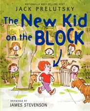 The New Kid on the Block  -     By: Jack Prelutsky     Illustrated By: James Stevenson