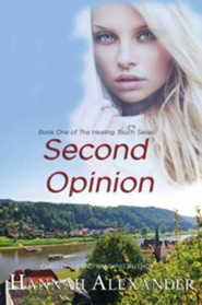 Second Opinion, Large Print  -     By: Hannah Alexander