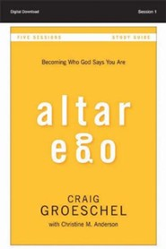 Altar Ego Study Guide: Becoming Who God Says You Are (All 5 Sessions) - PDF [Download]