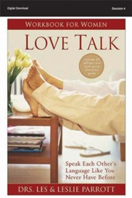 The Secret to Emotional Connection: Love Talk Workbook for Women, Session 4 - PDF Download [Download]
