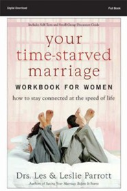 Right Here, Right Now N Is Your Marriage Slipping Into the Future?: Your Time-Starved Marriage Workbook for Women, Session 1 - PDF Download [Download]