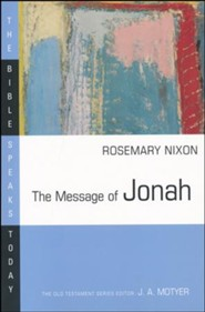 The Message of Jonah: The Bible Speaks Today [BST]
