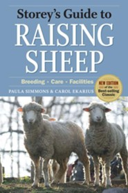 Storey's Guide to Raising Sheep 4th Edition   -     By: Carol Ekarius