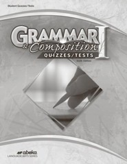 Abeka Grade 7 Grammar & Composition 1 Quizzes & Tests (6th  Edition)