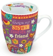 Always My Sister, Forever My Friend Mug