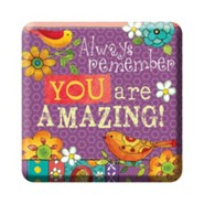 Always Remember, You Are Amazing Magnet