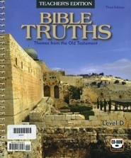 BJU Press Bible Truths Level D Teacher's Edition with CD-ROM (Grade 10) Third Edition