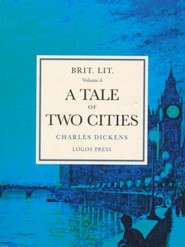 Brit Lit Volume 6 - Tale of Two Cities: Charles Dickens