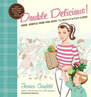Double Delicious  -     By: Jessica Seinfeld     Illustrated By: Steve Vance