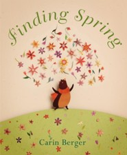 Finding Spring  -     By: Carin Berger