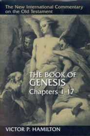 Book of Genesis, Chapters 1-17: New International Commentary on the Old Testament (NICOT)