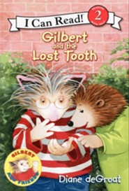 Gilbert and the Lost Tooth  -     By: Diane deGroat     Illustrated By: Diane deGroa
