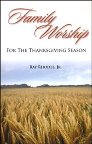 Family Worship for the Thanksgiving Season