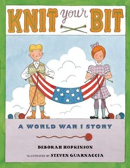 Knit Your Bit  -     By: Deborah Hopkinson     Illustrated By: Steven Guarnaccia