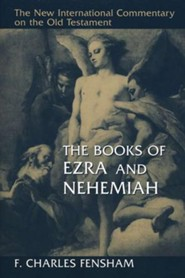 Books of Ezra and Nehemiah: New International Commentary on the Old Testament (NICOT)