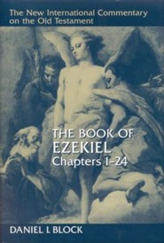 Book of Ezekiel, Chapters 1-24: New International Commentary on the Old Testament (NICOT)