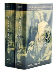 The Book of Ezekiel, Chapters 1-24 & 25-48 New  International Commentary on the Old Testament [NICOT], 2 Vols.