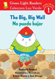 No puedo bajar, Big, Big Wall  -     By: Reginald Howard