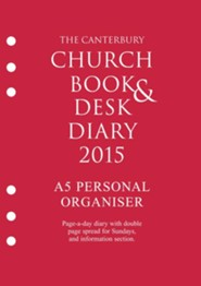 The Canterbury Church Book and Desk Diary 2015 A5 personal organiser edition  -     Edited By: Richard Newnham