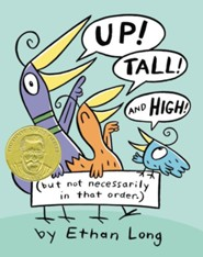 Up, Tall and High  -     By: Ethan Long