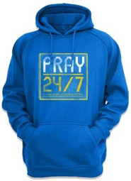 Pray 24/7 Hooded Sweatshirt, Blue, Large