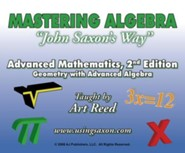 Mastering Algebra John Saxon's Way: Advanced Mathematics, Geometry with Advanced Algebra, DVD Set