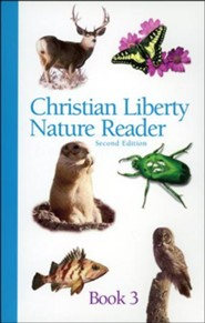Christian Liberty Nature Reader Book 3, Second Edition, Grade 3