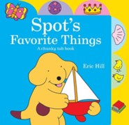 Spot's Favorite Things  -     By: Eric Hill