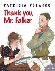 Thank You, Mr. Falker  -     By: Patricia Polacco