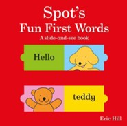 Spot's Fun First Words  -     By: Eric Hill