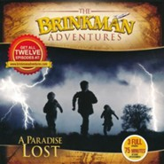 The Brinkman Adventures Season 4 Sampler: A Paradise Lost (3  Episodes on 1 Audio CD)