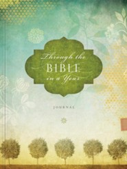 Through the Bible in a Year: A Bible Reading Plan and Journal  -