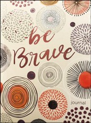 Be Brave Journal   -