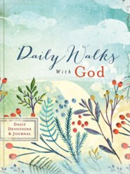Daily Walks with God: A Daily Devotions Journal  -