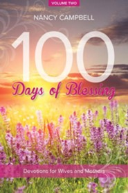 100 Days of Blessing, Volume Two: Devotions for Wives and Mothers