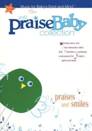 The Praise Baby Collection: Praises and Smiles, DVD