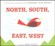 North, South, East, West  -     By: Margaret Wise Brown