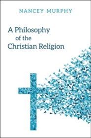 A Philosophy of the Christian Religion: An Introduction