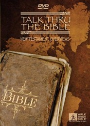 Talk Thru The Bible: New Testament