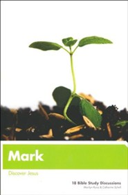 Mark: Discover Jesus (Updated, and Expanded)
