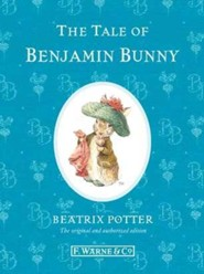 The Tale of Benjamin Bunny  -     By: Beatrix Potter