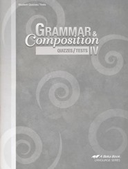 Abeka Grammar & Composition IV Quizzes/Tests