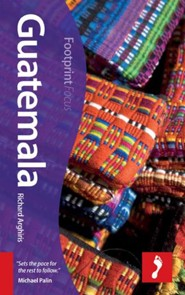 Guatemala Focus Guide, 2nd Edition