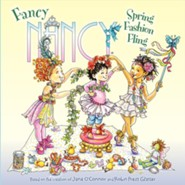 Fancy Nancy: Spring Fashion Fling  -     By: Jane O'Connor     Illustrated By: Robin Preiss Glasser